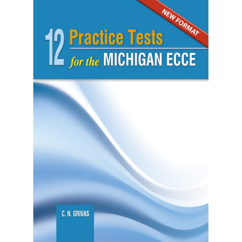 NEW FORMAT 12 ECCE PRACTICE TESTS STUDENT'S