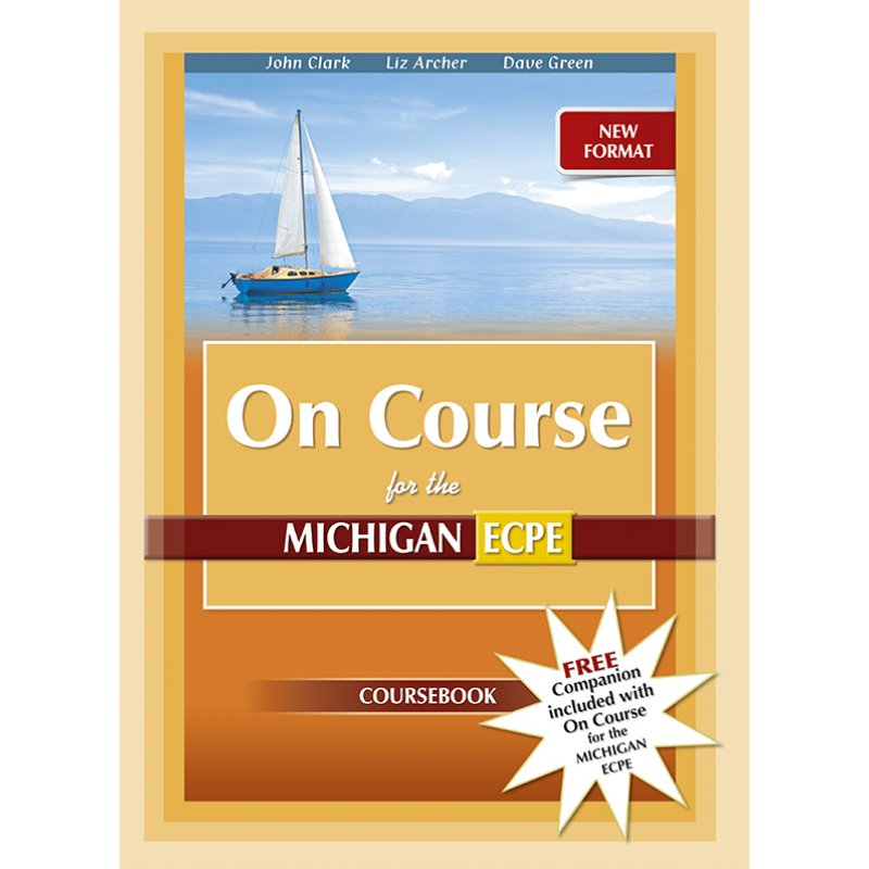 NEW FORMAT ON COURSE ECPE COURSEBOOK & COMPANION STUDENT'S SET