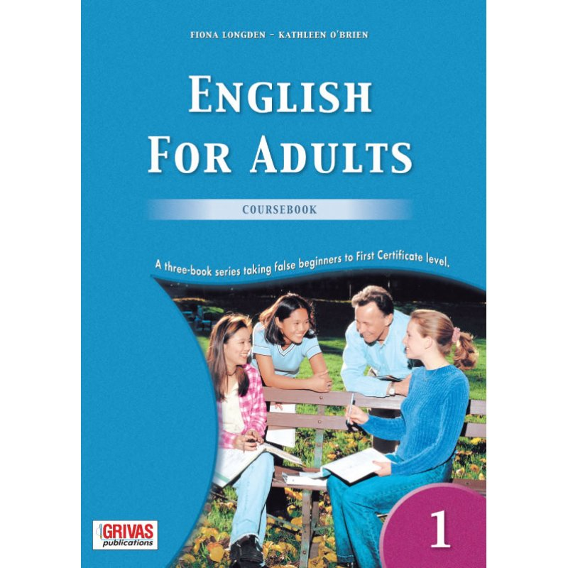 ENGLISH FOR ADULTS 1 COURSEBOOK