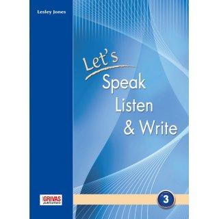 LET'S SPEAK, LISTEN & WRITE 3 STUDENT'S