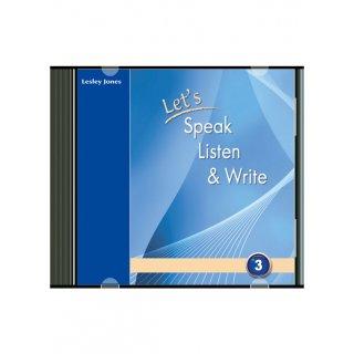 LET'S SPEAK, LISTEN & WRITE 3 AUDIO CD