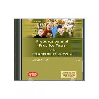 PREPARATION & PRΑCTICE TESTS ΓΙΑ ΤΟ ΚΡΑΤΙΚΟ ΠΙΣΤΟΠΟΙΗΤΙΚΟ ΓΛΩΣΣΟΜΑΘΕΙΑΣ Β2 AUDIO CDs (2) FORMAT 2010