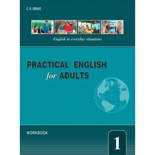 PRACTICAL ENGLISH FOR ADULTS 1 WORKBOOK