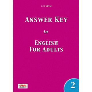 ENGLISH FOR ADULTS 2 ANSWER KEY