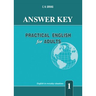 PRACTICAL ENGLISH FOR ADULTS 1 ANSWER KEY