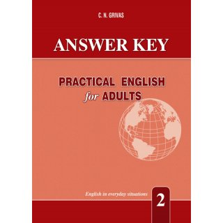PRACTICAL ENGLISH FOR ADULTS 2 ANSWER KEY