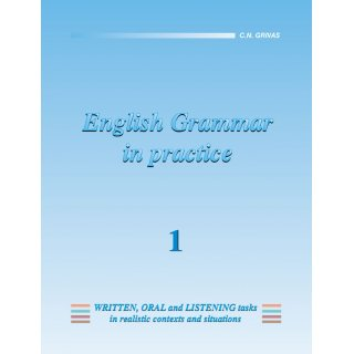 ENGLISH GRAMMAR IN PRACTICE 1 STUDENT'S