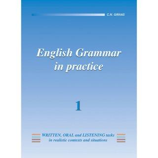 ENGLISH GRAMMAR IN PRACTICE 1 STUDENT'S