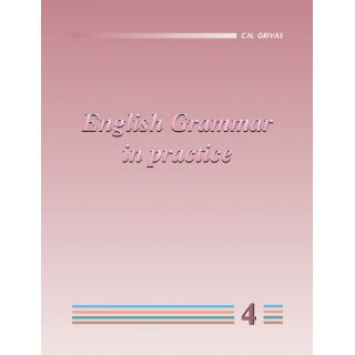 ENGLISH GRAMMAR IN PRACTICE 4 STUDENT'S