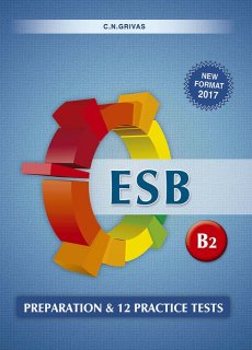 ESB B2 Preparation & 12 Practice Tests (New Format 2017)